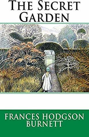 The Secret Garden: Annotated