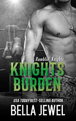 Knights Burden (Rumblin' Knights)