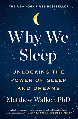Cover image of Why We Sleep: Unlocking the Power of Sleep and Dreams by Matthew Walker