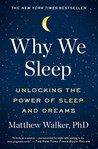 Why We Sleep: Unl...