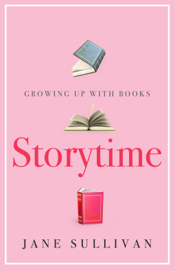 Storytime - Growing up with books