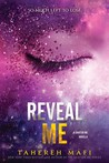 Reveal Me by Tahereh Mafi