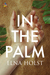 In the Palm by Elna Holst