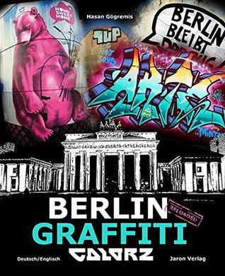 Gögremis, H: Berlin Graffiti