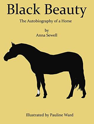 Black Beauty HCR104fm edition (illustrated): The Autobiography of a Horse
