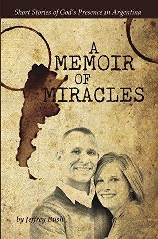 A Memoir of Miracles