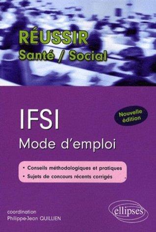 Ifsi Mode d'Emploi Nouvelle Edition