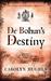 De Bohun's Destiny (The Meonbridge Chronicles, #3)