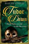 Tudor Dawn: Henry...