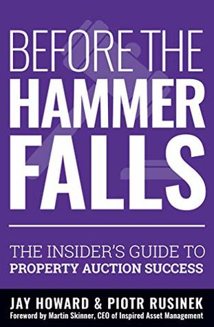 Before the Hammer Falls: The Insider's Guide to Property Auction Success
