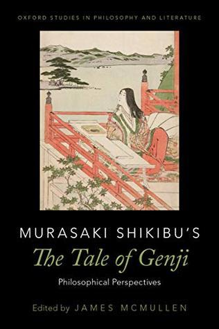Murasaki Shikibu's The Tale of Genji: Philosophical Perspectives