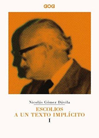 NICOLAS GOMEZ DAVILA - ESCOLIO