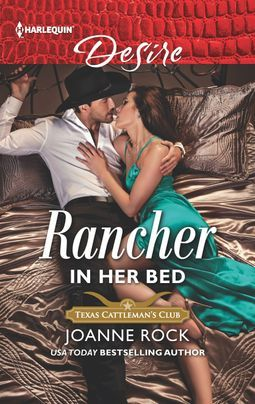 Rancher in Her Bed (Texas Cattleman's Club: Houston Book 4)