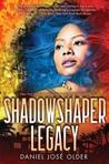 Shadowshaper Legacy (Shadowshaper, #3)
