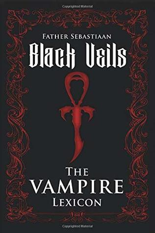 Black Veils: The Vampire Lexicon