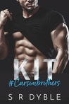 KIT (Carson Brothers, Book 1)