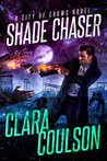 Shade Chaser (City of Crows #2)