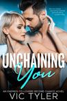 Unchaining You