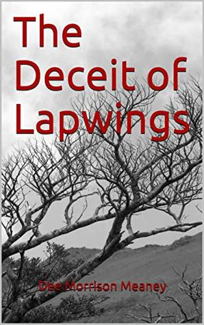 The Deceit of Lapwings: Book 2 Mother