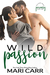 Wild Passion by Mari Carr