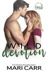 Wild Devotion (Wilder Irish, #3)