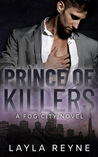 Prince of Killers (Fog City, #1)