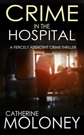 CRIME IN THE HOSPITAL (Detective Markham Mystery #4)
