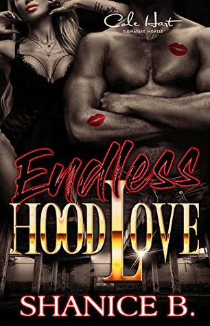 Endless Hood Love: An African American Romance Novel