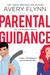 Parental Guidance by Avery Flynn