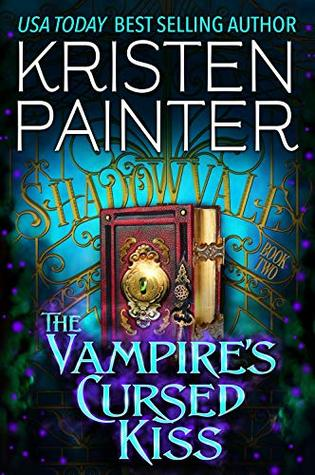 The Vampire's Cursed Kiss (Shadowvale, #2)