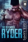 The Defender: RYDER (Cover Six Security, #3)