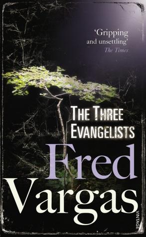The Three Evangelists (Three Evangelists #1)