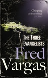 The Three Evangelists (Three Evangelists #1)