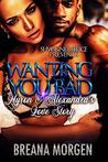 Wanting You Bad: Myron and Alexandra's Love Story