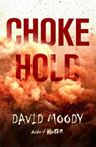 Chokehold (The Final War Book 3)