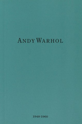 Andy Warhol 1948 - 1960