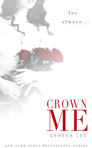 Crown Me (Royals Saga, #3)