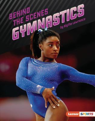 Behind the Scenes Gymnastics