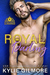 Royal Darling (The Rourkes, #3) by Kylie Gilmore