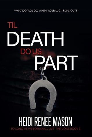 'Til Death Do Us Part (The Vows Series Book 3)