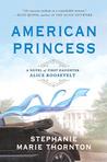 American Princess by Stephanie Marie Thornton