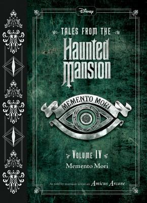 Memento Mori (Tales from the Haunted Mansion #4)