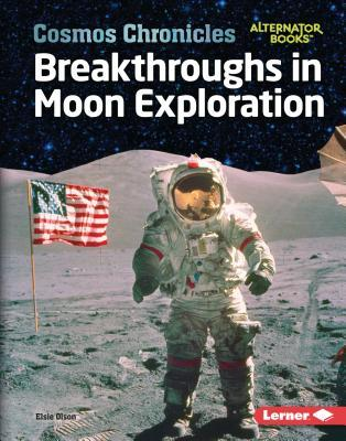 Breakthroughs in Moon Exploration