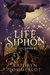 The Life Siphon by Kathryn Sommerlot