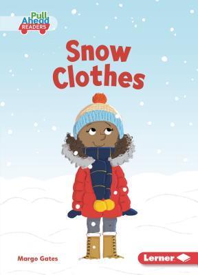 Snow Clothes