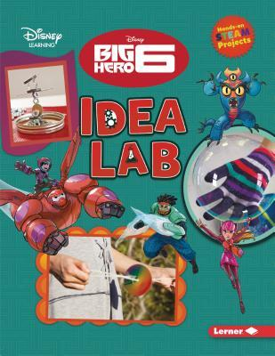 Big Hero 6 Idea Lab