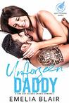 Unforseen Daddy: A bad boy second chance romance (Sexy Tycoons)