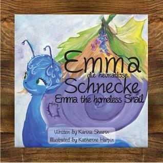 Emma the Homeless Snail