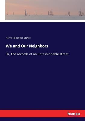 We and Our Neighbors
