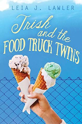 Trish and the Food Truck Twins
